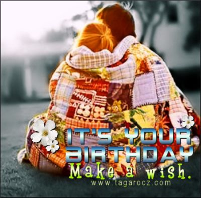 It's your birthay make a wish | Tagarooz.com