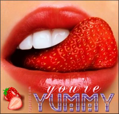You're Yummy | Tagarooz.com
