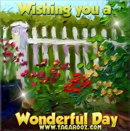 Wishing you a wonderful day | Tagarooz.com
