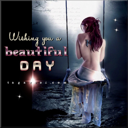 Wishing you a beautiful day | Tagarooz.com