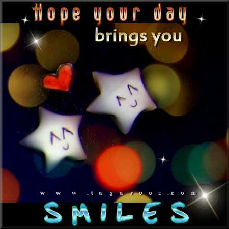 Hope your day brings you smiles | Tagarooz.com