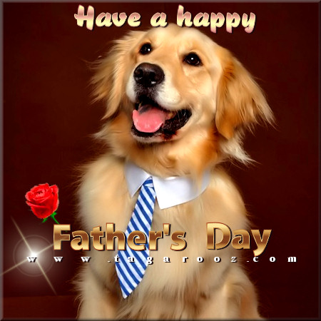 Have a happy Father's Day | Tagarooz.com