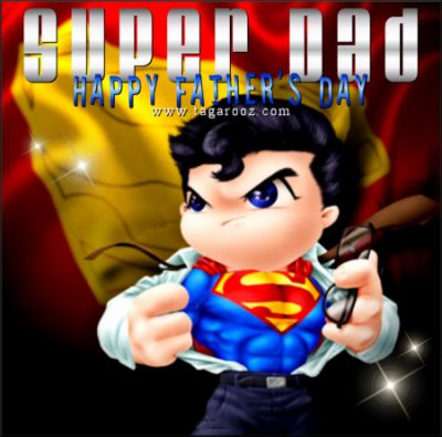 Super Dad - Happy Father's Day | Tagarooz.com