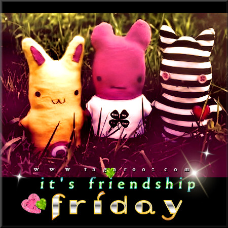 It's Friendship Friday