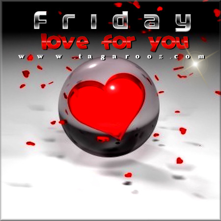 Friday love for you