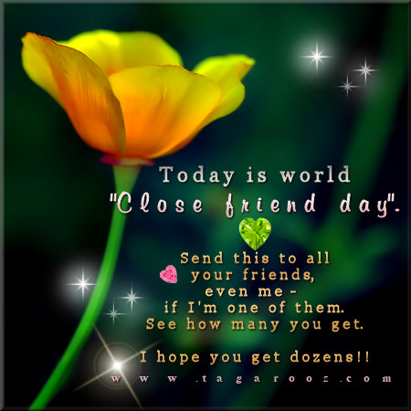 Today is world 'Close Friend Day