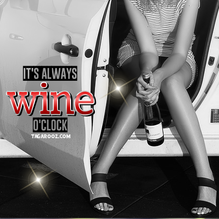 It's Always Wine O'Clock | Funny Comments and Graphics