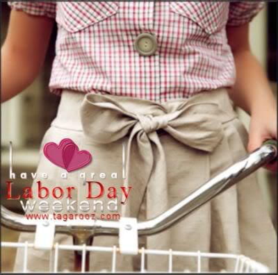 Have a Great Labor Day Weekend | Labor Day Comments - Tagarooz.com
