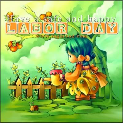 Have a Safe and Happy Labor Day | Labor Day Comments - Tagarooz.com