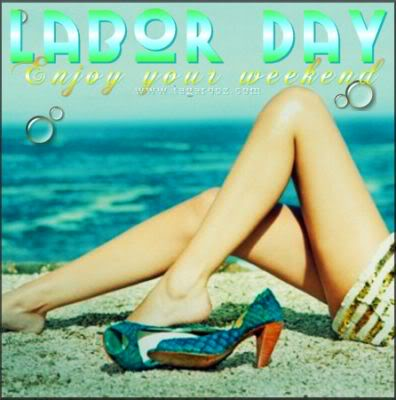 Labor Day Enjoy Your Weekend | Labor Day Comments - Tagarooz.com