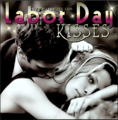 Labor Day Kisses | Labor Day Comments - Tagarooz.com