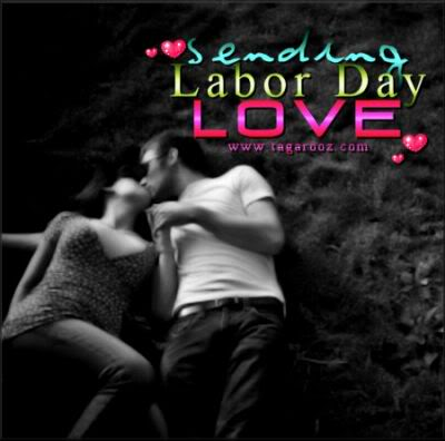 Sending Labor Day Love | Labor Day Comments - Tagarooz.com