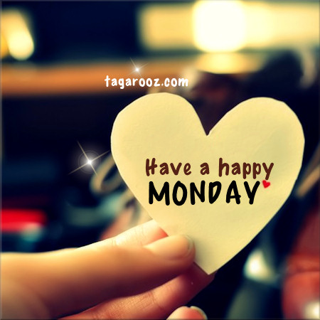 Have a happy Monday | Tagarooz.com