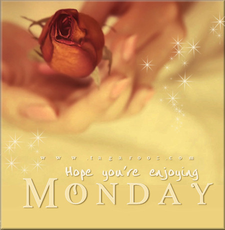 Hope you're enjoying Monday | Monday Comments & Graphics - Tagarooz.com