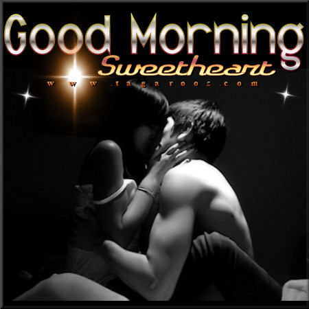 Good morning sweetheart | Tagarooz.com