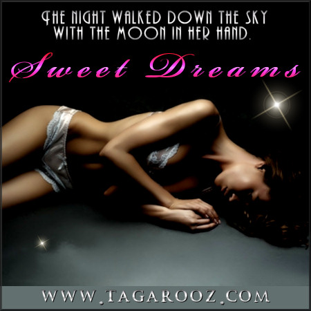 Sweet Dreams | Tagarooz.com