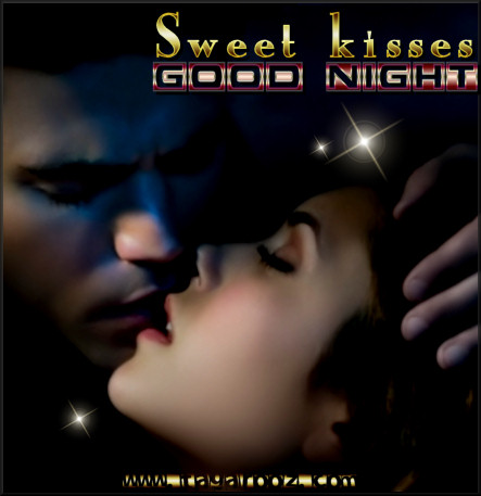 Sweet kisses Good Night | Tagarooz.com