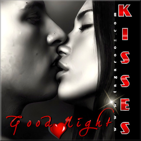 Good night kisses | Tagarooz.com