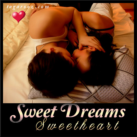 Sweet Dreams Sweetheart | Tagarooz.com