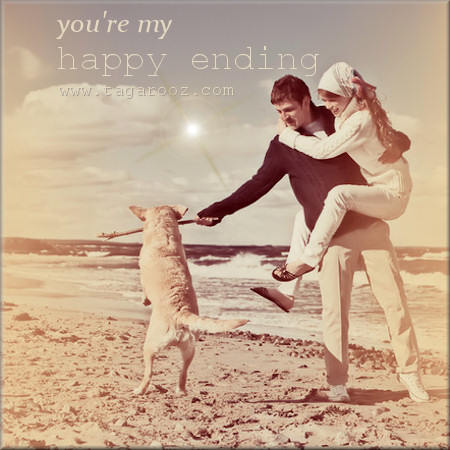 You are my happy ending | tagarooz.com