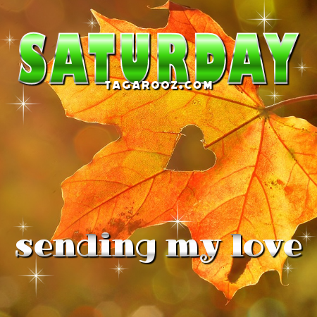 Saturday Sending My Love | Saturday Comments and Graphics
