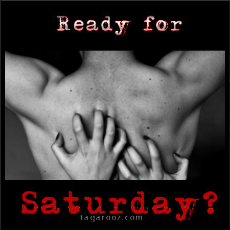 Ready for Saturday? | Saturday Comments and Graphics