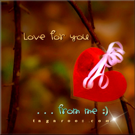 Love for you from me | Tagarooz.com