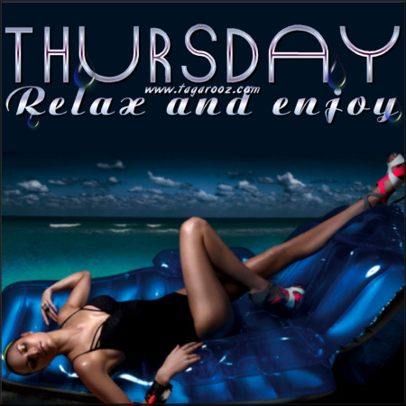 Thursday Relax and Enjoy | Tagarooz.com