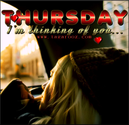 Thursday I'm Thinking of You | Tagarooz.com