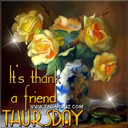 It's Thank a Friend Thursday | Tagarooz.com