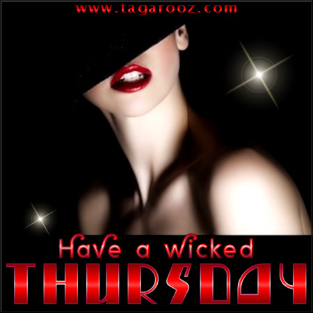 Have a wicked Thursday | Tagarooz.com