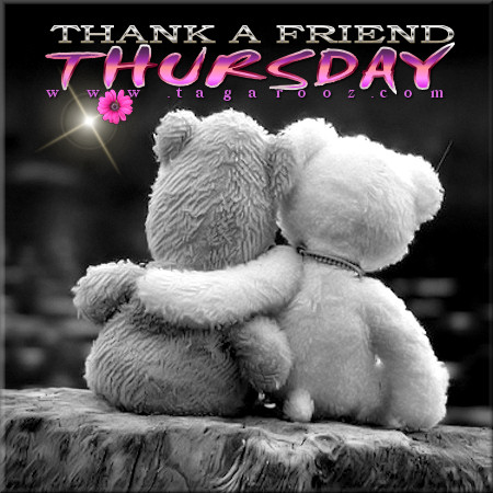 Thank a friend Thursday | Tagarooz.com