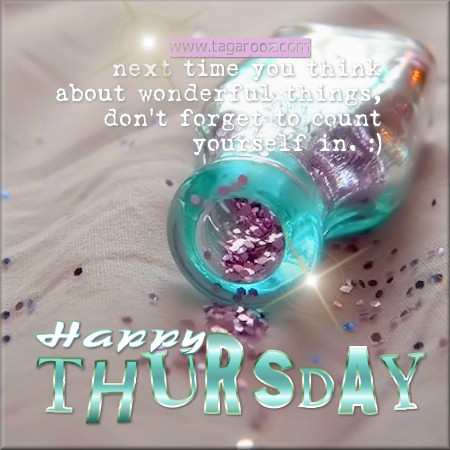 Happy Thursday | Tagarooz.com