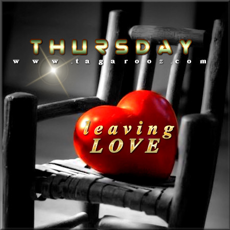 Thursday Leaving Love | Tagarooz.com