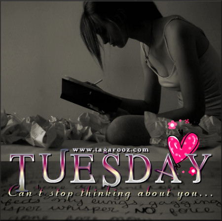Tuesday Can't Stop Thinking About You | Tuesday Comments & Graphics