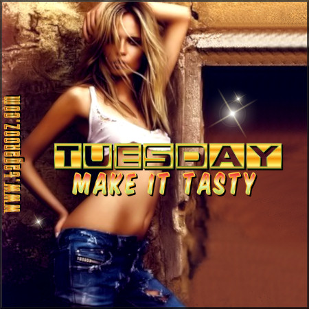 Tuesday Make it Tasty | Tuesday Comments & Graphics