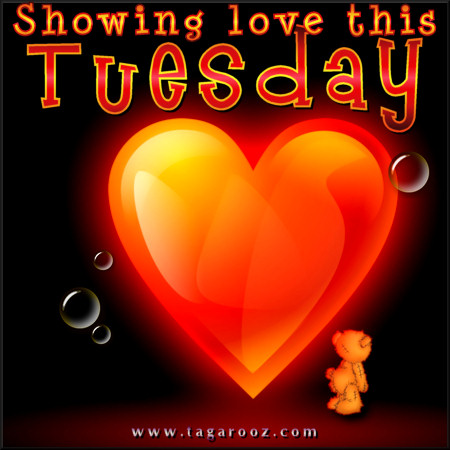 Showing Love This Tuesday | Tuesday Comments & Graphics