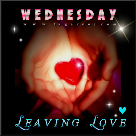 Wednesday Leaving Love
