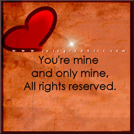 You're mind and only mine, all rights reserved.